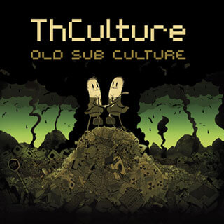THCulture - Old Sub Culture