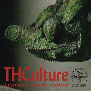 THCulture - Trance Noise Voice