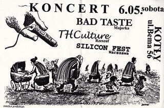 Concert THCulture, Bad Taste i Silicon Fest - Warszawa 06.05.2000