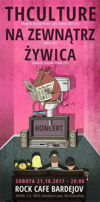 Concert THCulture, Na Zewnątrz, Żywica - Bardejov - ROCK CAFE - 21.10.2017