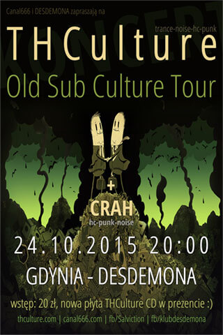 Koncert THCulture - Old Sub Culture Tour - Gdynia - DESDEMONA - 24.10.2015