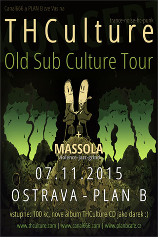 Koncert THCulture - Old Sub Culture Tour - Ostrava - PLAN B - 07.11.2015