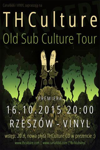Concert THCulture - Old Sub Culture - Rzeszów Vinyl - 16.10.2015