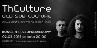 Concert preview THCulture - Rzeszow Kontrast - 02.05.2015