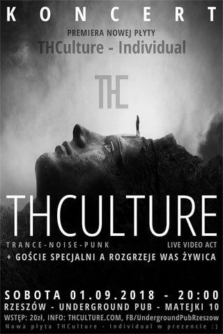 Concert THCulture (new album premiere) and Żywica - Rzeszów UNDERGROUND PUB - 01.09.2018