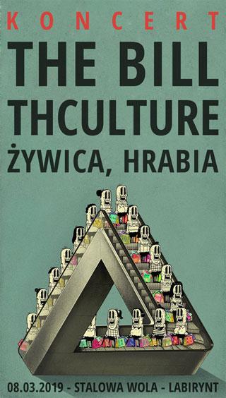 Koncert THCulture, Żywica, The Bill, Hrabia - Stalowa Wola - Labirynt - 08.03.2019