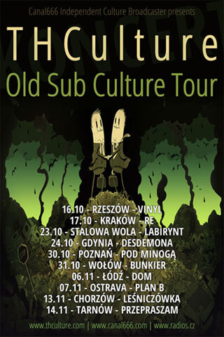 THCulture - Old Sub Culture Tour Autumn 2015